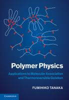 Cover image for Polymer physics : applications to molecular association and thermoreversible gelation