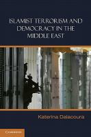 Cover image for Islamist terrorism and democracy in the Middle East