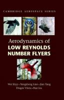 Cover image for Aerodynamics of low reynolds number flyers
