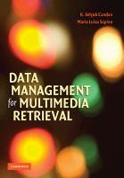 Cover image for Data management for multimedia retrieval