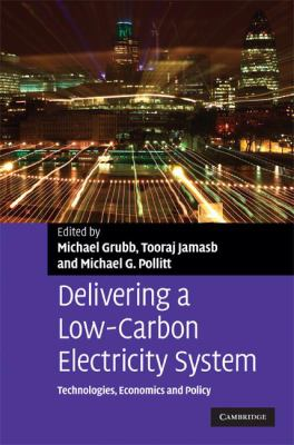 Cover image for Delivering a low carbon electricity system : technologies, economics and policy