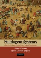 Cover image for Multiagent systems : algorithmic, game-theoretic, and logical foundations