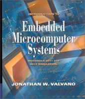 Cover image for Introduction to embedded microcomputer systems : motorola 6811 and 6812 simulation