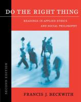 Cover image for Do the right thing : readings in applied ethics and social philosophy