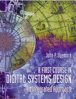 Cover image for A first course in digital systems design : an integrated approach