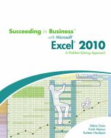Cover image for Succeeding in business with Microsoft Excel 2010 : a problem-solving approach