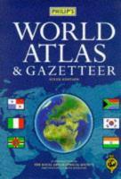 Cover image for Philip's world atlas & gazeteer