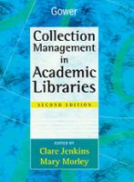 Cover image for Collection management in academic libraries