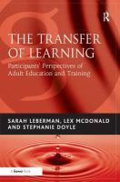 Cover image for The transfer of learning : participants perspectives of adult education and training