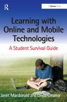 Cover image for Learning with online and mobile technologies : a student survival guide