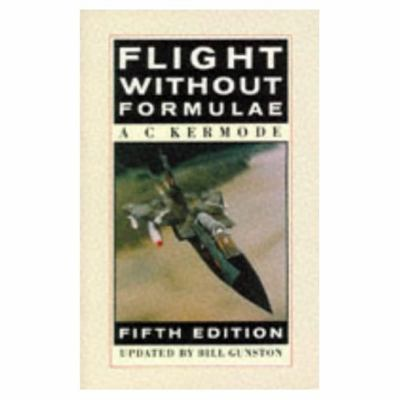 Cover image for Flight without formulae : how and why an aeroplane flies explained in simple language