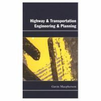 Cover image for Highway and transportation engineering and planning
