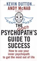 Cover image for The good psychopath's guide to success