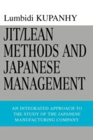 Cover image for JIT/Lean Methods and Japanese Management: An integrated approach to the study of the Japanese manufacturing company