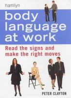 Cover image for Body language at work : read the signs and make the right moves