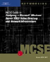 Cover image for MCSE guide to designing a microsoft windows server 2003 active directory and network infrastructure