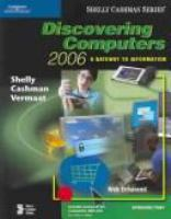 Cover image for Discovering computers 2006 : a gateway to information ; web enhanced ; introductory