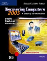 Cover image for Discovering computers 2006 : a gateway to information, Web enhanced, complete