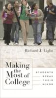 Cover image for Making the most of college : students speak their minds