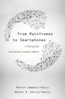 Cover image for From mainframes to smartphones : a history of the international computer industry