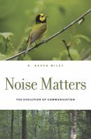 Cover image for Noise matters : the evolution of communication