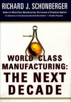 Cover image for World class manufacturing : the next decade : building power, strength, and value
