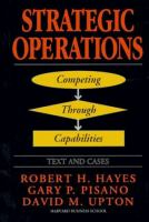 Cover image for Strategic operations : competing through capabilities