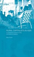 Cover image for Rural capitalists in Asia : a comparative analysis on India, Indonesia, and Malaysia