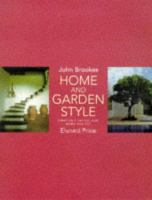 Cover image for Home and garden style : creating a unified look inside and out