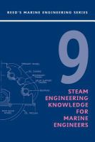 Cover image for Reed's steam engineering knowledge for marine engineers