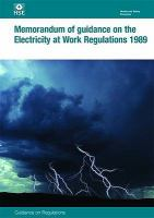 Cover image for Memorandum of guidance on the electricity at work regulations 1989