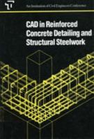Cover image for CAD in reinforced concrete detailing and structural steelwork