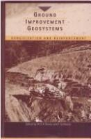 Cover image for Ground improvement geosystems : densification and reinforcement