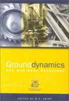 Cover image for Ground dynamics and man-made processes :  prediction, design and management