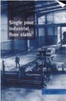 Cover image for Single pour industrial floor slabs