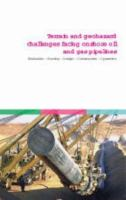 Cover image for International conference on terrain and geohazard challenges facing onshore oil and gas pipelines evaluation, routing, design, construction, operation