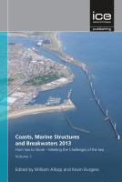 Cover image for From Sea to Shore - Meeting the Challenges of the Sea : (coasts, marine structures and breakwaters 2013)