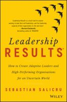 Cover image for Leadership RESULTS : How to Create Adaptive Leaders and High-Performing Organisations for an Uncertain World