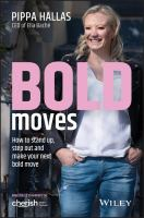 Cover image for BOLD moves : How to stand up, step out and make your next bold move