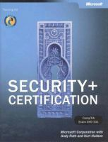 Cover image for Security+ certification : CompTIA exam SYO-101 : training kit