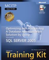 Cover image for MCITP self-paced training Kit (Exam 70-444) : optimizing and maintaining a database administration solution using Microsoft SQL server 2005