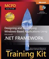 Cover image for MCPD self-paced training kit (exam 70-548) : designing and developing Windows-based applications using the Microsoft .NET Framework