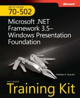 Cover image for MCTS self-paced training kit (exam 70-502) : microsoft.NET framework 3.5 - windows presentation foundation