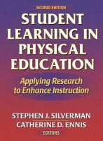 Cover image for Student learning in physical education : applying research to enhance instruction
