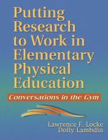 Cover image for Putting research to work in elementary physical education : conversations in the gym