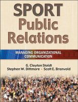 Cover image for Sport public relations : managing organizational communication