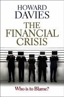 Cover image for The financial crisis : who is to blame?