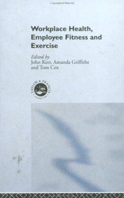 Cover image for Workplace health, employee fitness and exercise