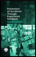 Cover image for Prevention of accidents through experience feedback