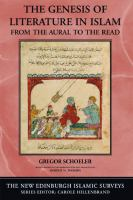 Cover image for The genesis of literature in Islam : from the aural to the read